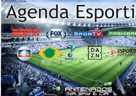 Agenda esportiva da Tv  e streaming deste sábado